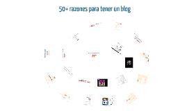 50+ razones para tener un blog 2