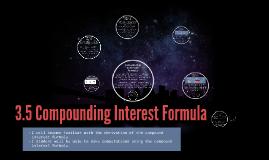 3.5 Compounding Interest Formula