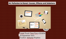 Copy of Air Pollution: Causes, Effects and Solutions