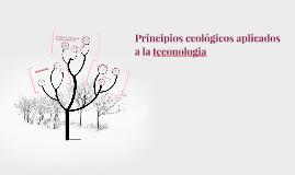 Principios ecológicos aplicados a la teconologia