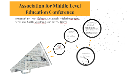 Copy of AMLE:  Association for Middle Level Education Conference