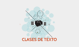 Copy of CLASES DE TEXTO