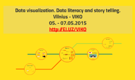 Data visualization. Data literacy and story telling.
