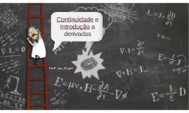 Continuidade e introdução a derivadas