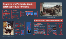 Copy of Realismo e Naturalismo