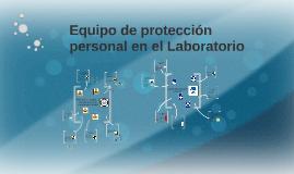 Equipo de protección personal en el Laboratorio