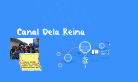 Canal Dela Reina