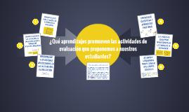 ¿Qué aprendizajes promueven las actividades de evaluación qu