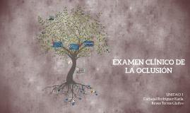 EXAMEN CLÍNICO DE LA OCLUSIÓN
