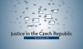 Justice in the Czech Republic