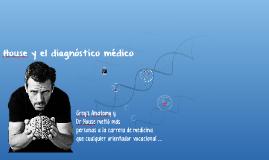 House y el diagnóstico médico
