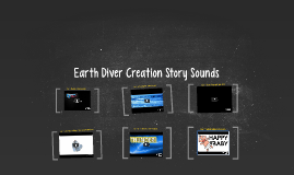 Earth Diver Creation Story Sounds