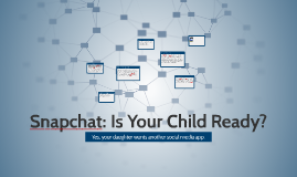 Pros and cons of snapchat for parents
