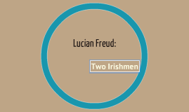 Lucian Freud: Two Irishmen