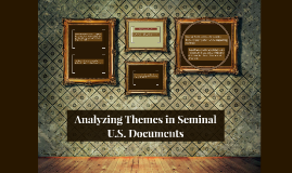 Copy of Analyzing Themes in Seminal U.S. Documents