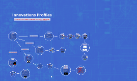 Innovations Profiles