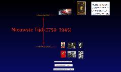 Nieuwste Tijd (1750-1945)