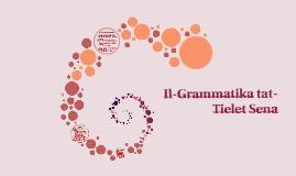 Copy of Il-Grammatika tat-Tielet Sena