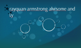 rayquan armstrong alwsome