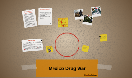 Drug War in Mexico