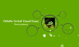 Othello Verbal Visual Essay