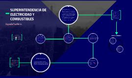SUPERINTENDENCIA DE ELECTRICIDAD Y COMBUSTIBLES