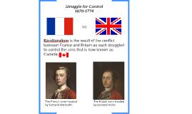 Struggle for Control 1670-1774