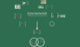 Copy of Grüne Gentechnik - Weltweiter Anbau gentechnisch veränderter Pflanzen