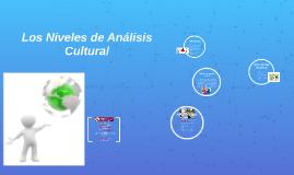 Los Niveles de Analísis Cultural