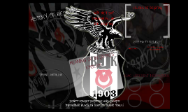 Copy of Beşiktaş & Çarşı