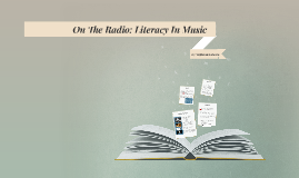 On The Radio: Literacy In Music