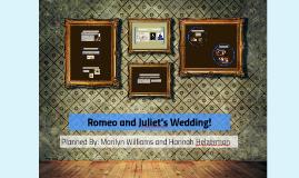 Romeo and Juliet's Wedding