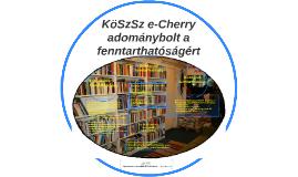 KöSzSz e-Cherry
