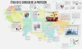 Copy of UNIDAD 4: ÉTICA EN EL EJERCICIO DE LA PROFESIÓN.