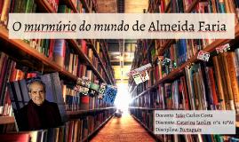 O murmúrio do mundo de Almeida Faria