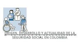 Copy of ORIGEN, DESARROLLO Y ACTUALIDAD DE LA SEGURIDAD SOCIAL EN COLOMBIA