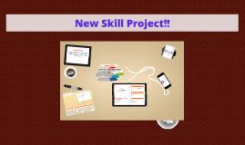 New Skill Project!!