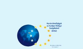 Előadás Karrierlehetőségek az Európai Külügyi Szolgálatnál