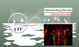 Submarine Ring of Fire 2014