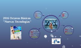 """2016 Octavos Básicos: Elección Temas """"Nuevas Tecnologías"""""""