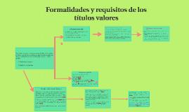 Formalidades y requisitos de los títulos valores