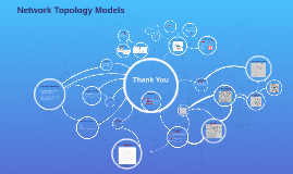 Copy of Network Topology Models
