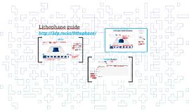 Lithophane guide