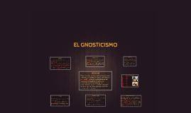 EL GNOSTICISMO