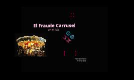 El Fraude Carrusel en el IVA