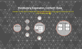 Vocabulary Expansion: Context Clues