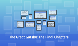 The Great Gatsby: The Final Chapters
