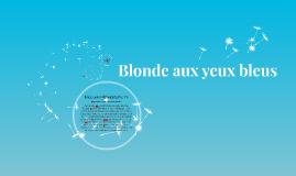 Blonde aux yeux bleus
