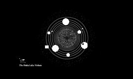 The Data Lake Vision