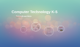 Copy of Computer Technology K-5